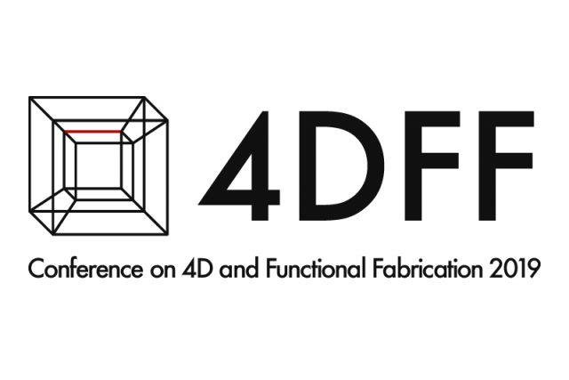 About Conference on 4D and Functional Fabrication 2019