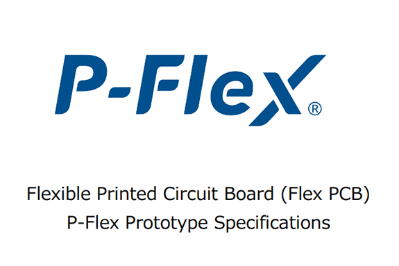 Our Prototype Specifications for the Flexible PCB, P-Flex🄬 is now available! (v6.0.0)