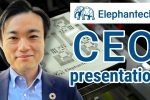 Elephantech CEO presentation